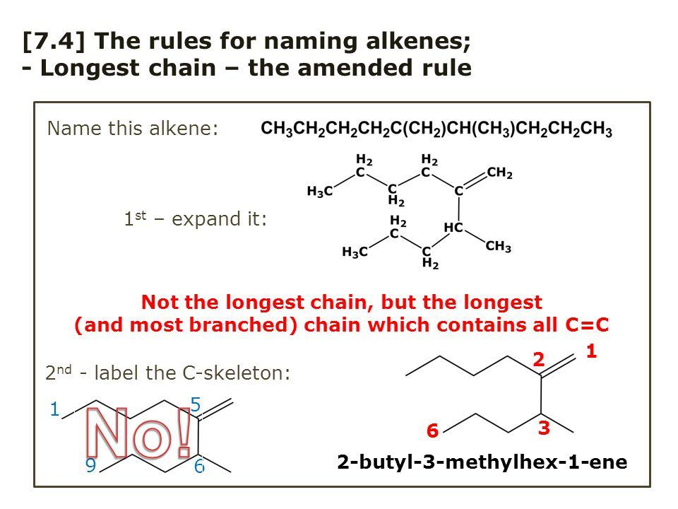 [7.5] Alkenes – 2-D stereochemistry - The cis-/trans-notation for 2-butene, CH 3 CH=CHCH 3 cis-2-butene (methyls together) trans-2-pentene or (2E)-pentene trans-2-butene (methyls opposite) 2-D formula: Practice: