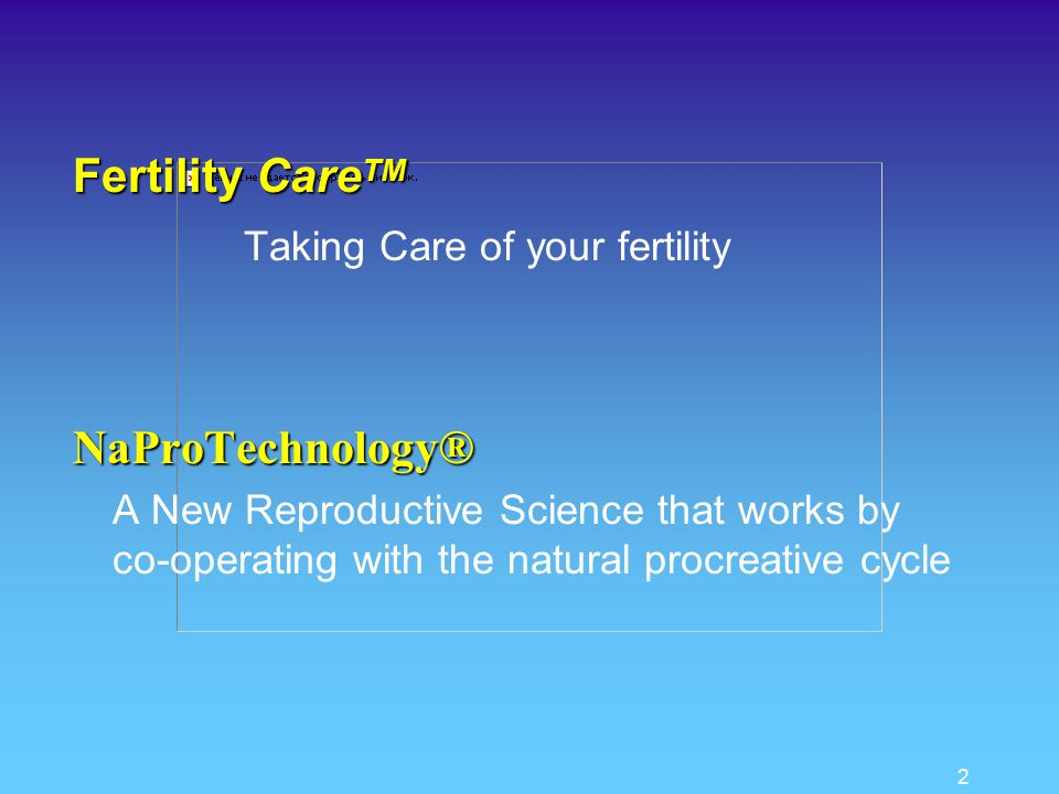 1 NaProTechnology ® A Family Physician's Protocol Dr.