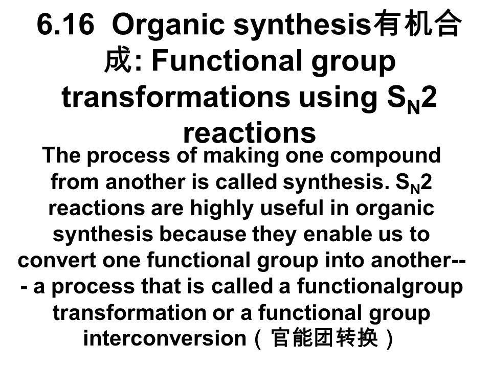 6.15F Summary: S N 1 versus S N 2