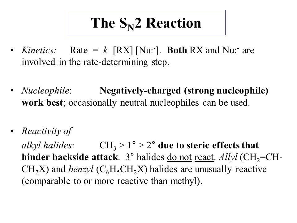 Elimination.The E1 Reaction Kinetics:Rate = k [RX].