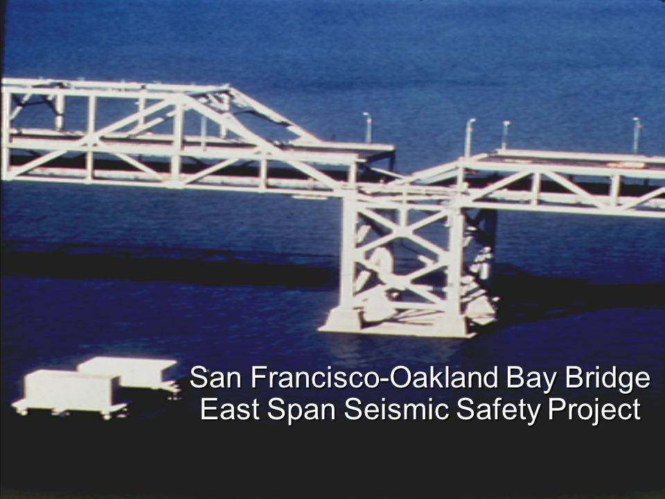 San Francisco-Oakland Bay Bridge East Span Seismic Safety Project