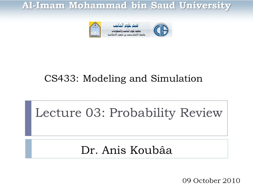 CS433: Modeling and Simulation Dr.