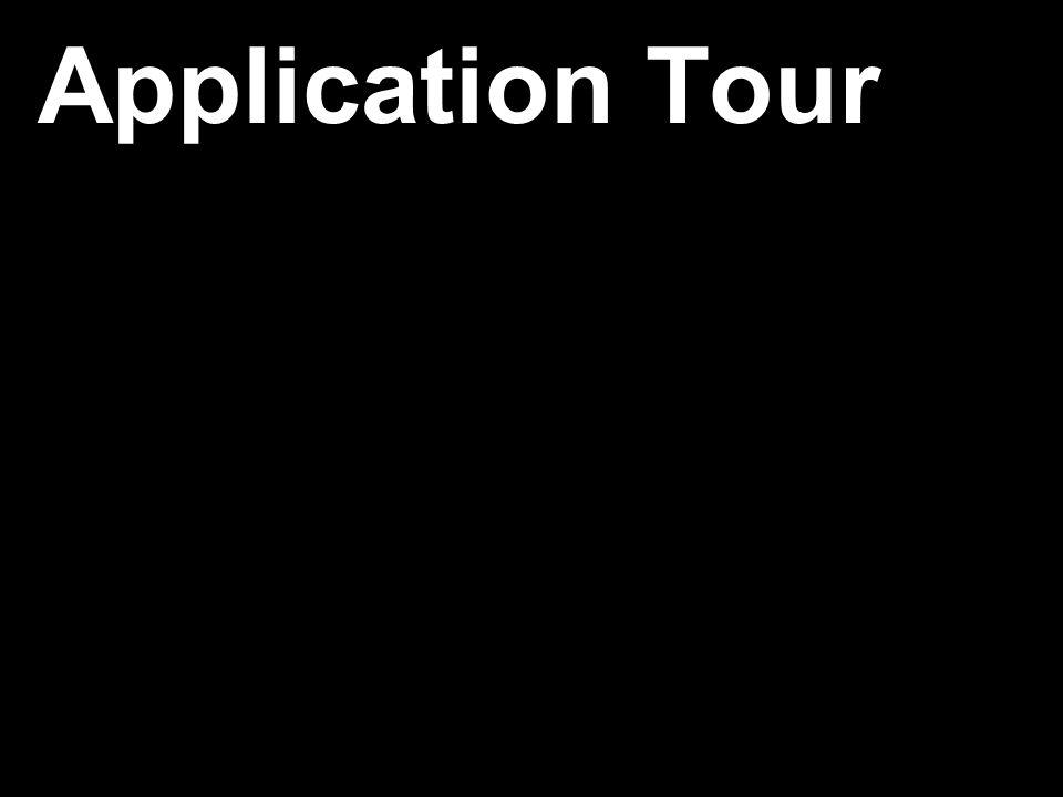 Application Tour