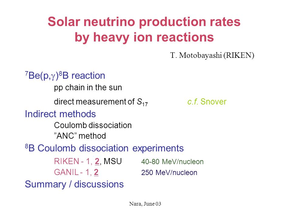 Nara, June 03 Solar neutrino production rates by heavy ion reactions T.