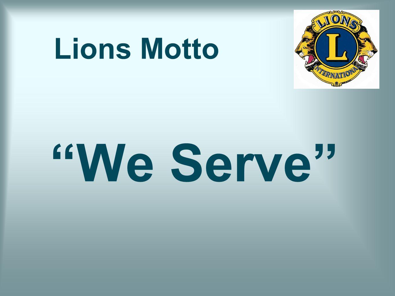 Lions Motto We Serve