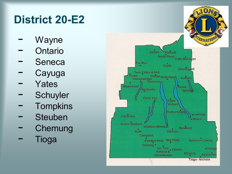 District 20-E2 − Wayne − Ontario − Seneca − Cayuga − Yates − Schuyler − Tompkins − Steuben − Chemung − Tioga