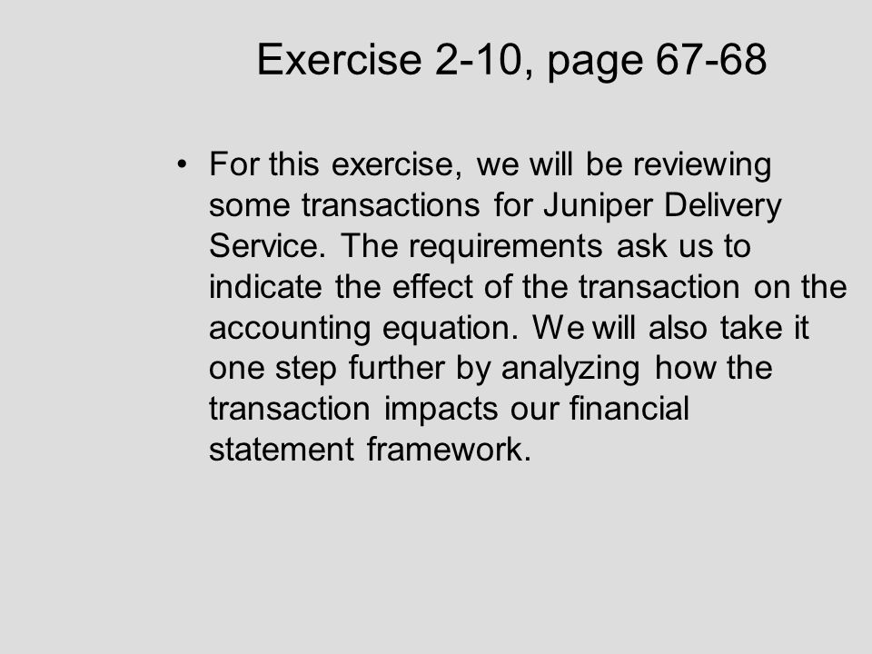 Financial Statements, Problem 2-3 Since we have some extra time, let's work through Problem 2-3 on page 72 of your textbook.