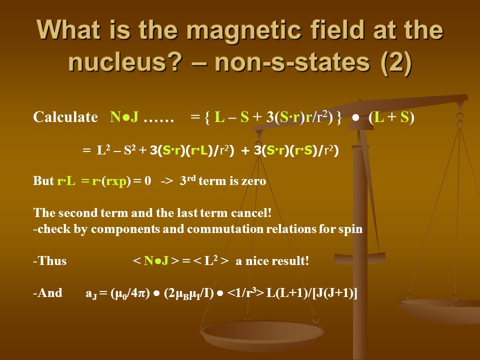 What is the magnetic field at the nucleus.