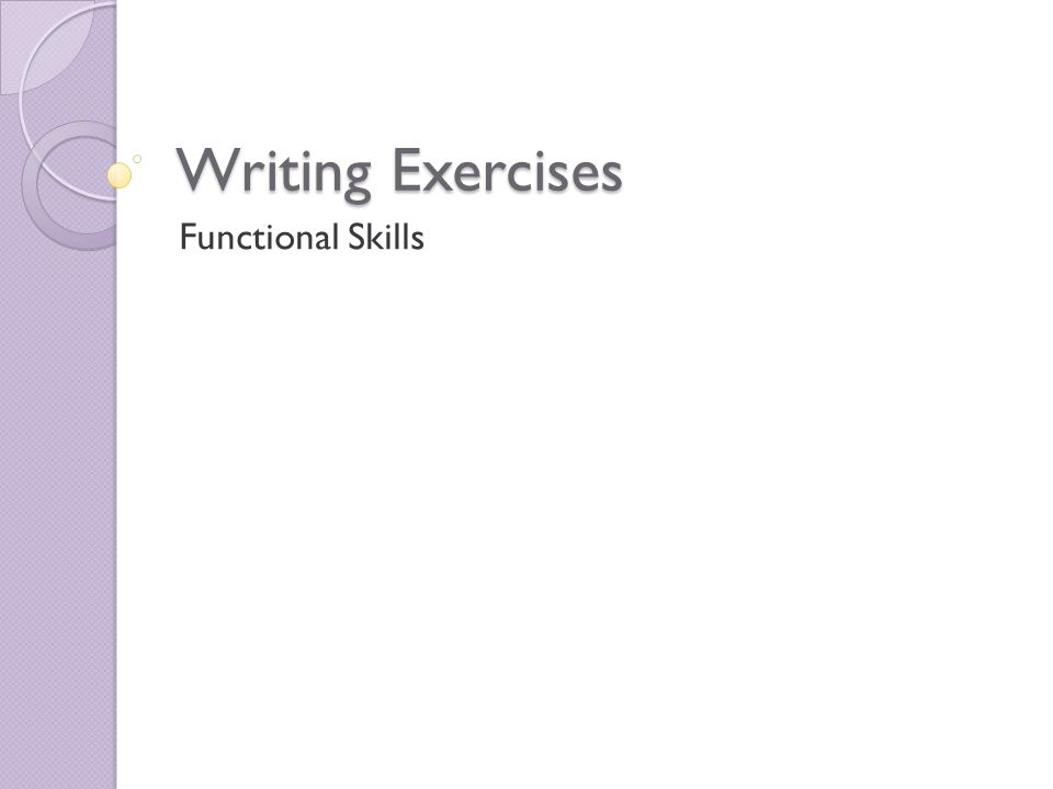 Writing Exercises Functional Skills
