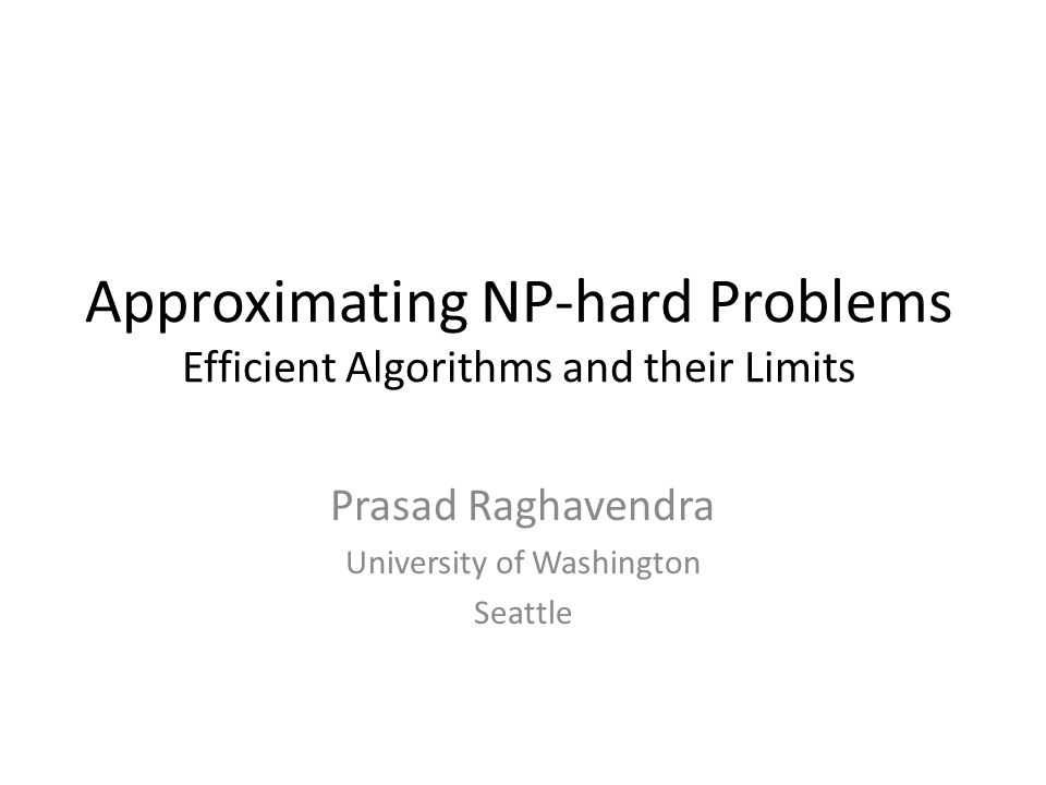 Graph Labelling Problems ALGORITHMS [Calinescu-Karloff-Rabani 98] [Chekuri-Khanna-Naor-Zosin] [Calinescu-Karloff-Rabani 01] [Gupta-Tardos] [Karger-Klein-Stein-Thorup-Young] [Kazarnov 98] [Kazarnov 99] [Kleinberg-Tardos] Theorem: [Manokaran-Naor-Raghavendra-Schwartz] Assuming Unique Games Conjecture, The earthmover linear program gives the best approximation for every graph labelling problem.
