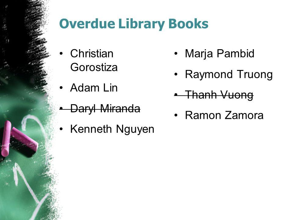 Overdue Library Books Josh Dizon Andy Le Cassidy Lostrie Jade Ortiz
