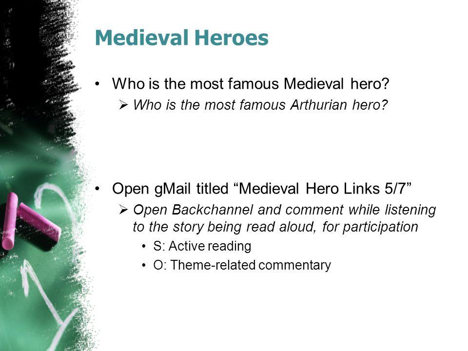 Agenda: 5/7/14 Warmup Medieval Heroes