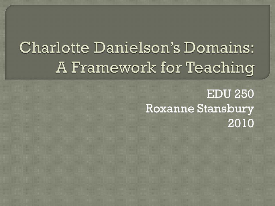 EDU 250 Roxanne Stansbury 2010