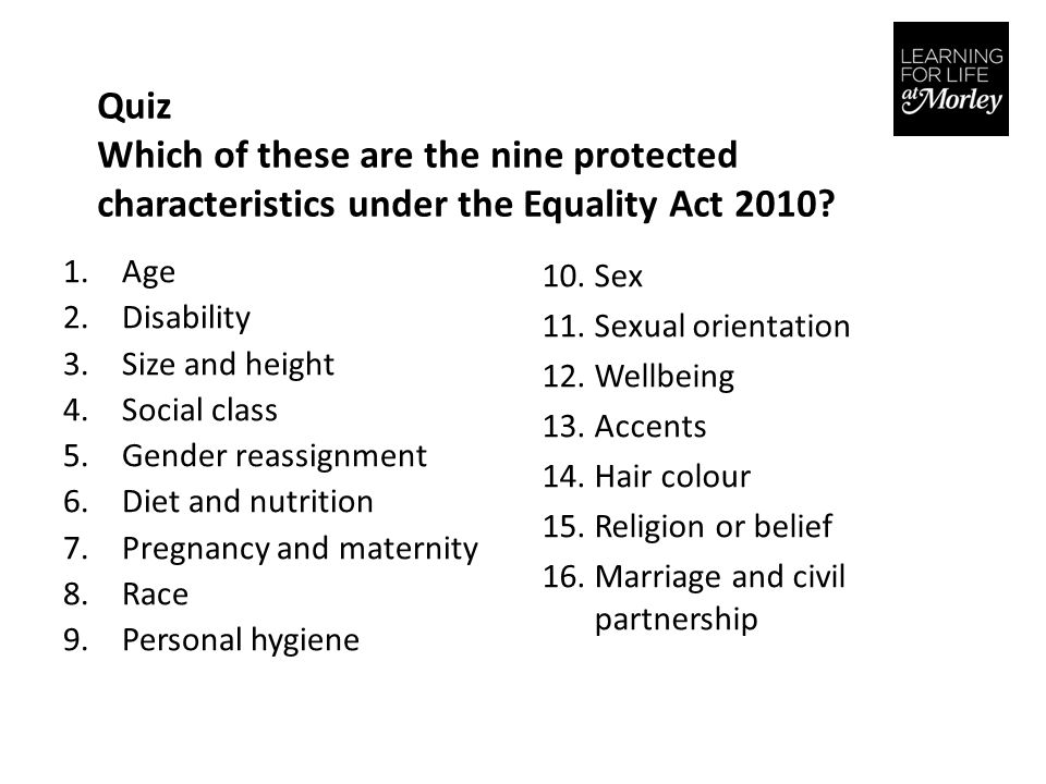 Quiz Which of these are the nine protected characteristics under the Equality Act 2010.