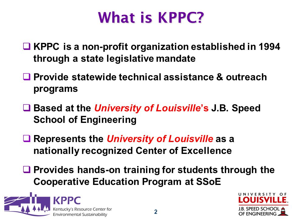 2 What is KPPC?  KPPC is a non-profit organization established in 1994 through a state legislative mandate  Provide statewide technical assistance &