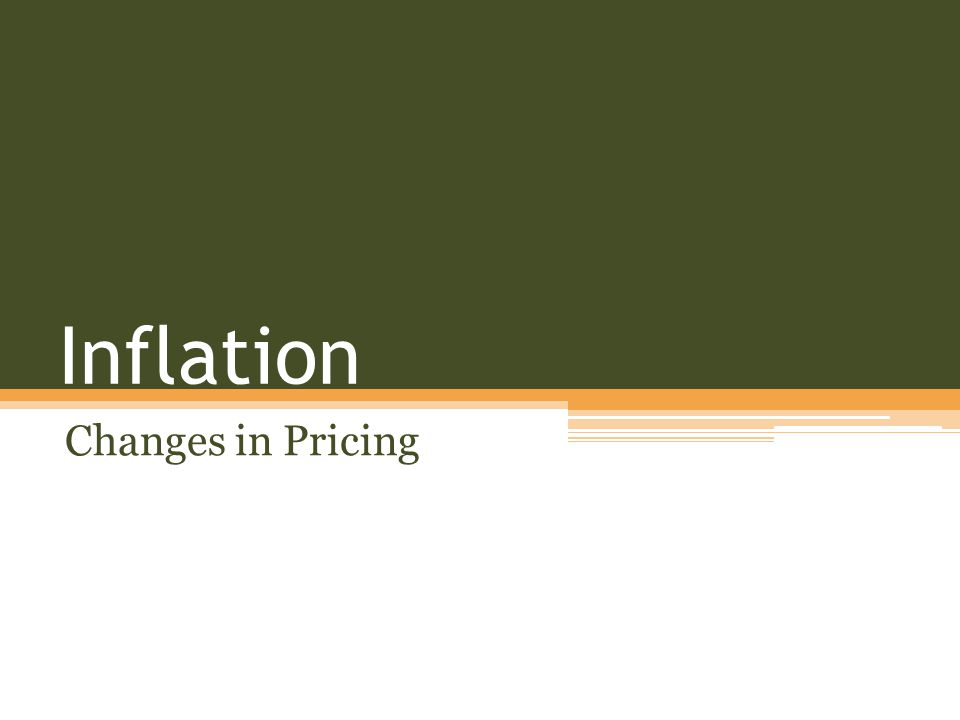 Inflation Changes in Pricing