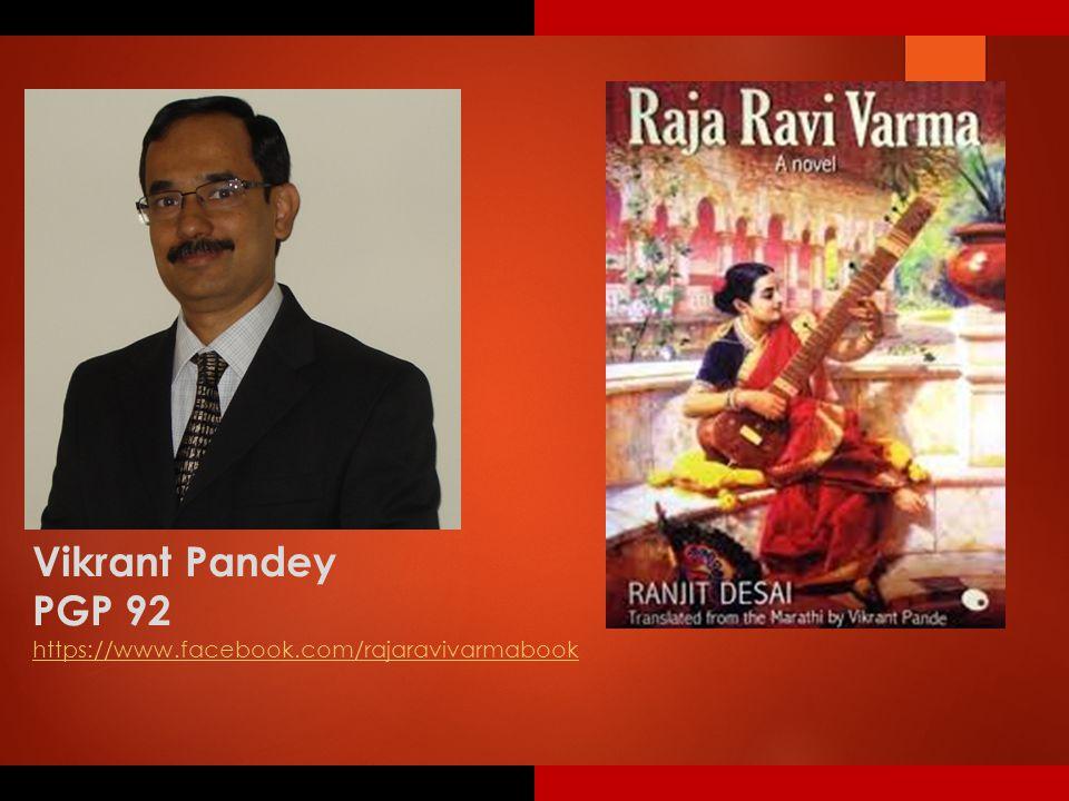 Vikrant Pandey PGP 92 https://www.facebook.com/rajaravivarmabook