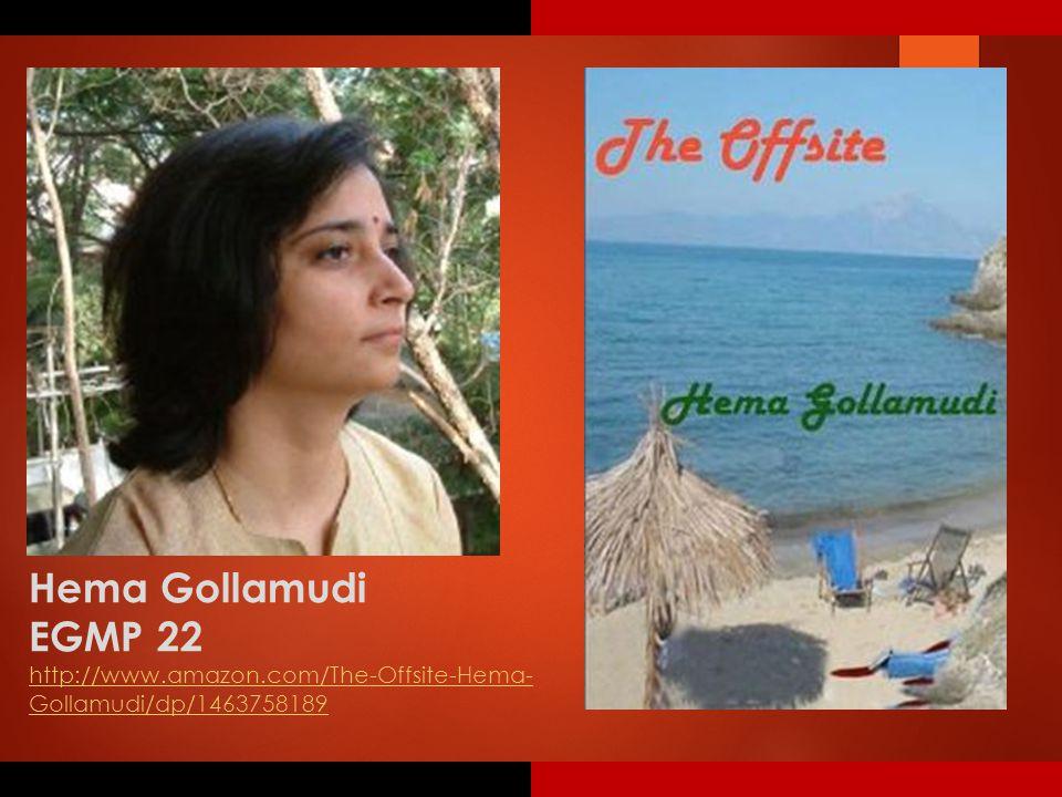 Hema Gollamudi EGMP 22 http://www.amazon.com/The-Offsite-Hema- Gollamudi/dp/1463758189