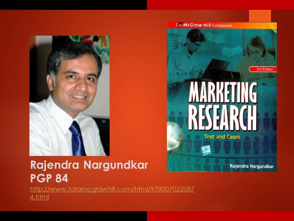 Rajendra Nargundkar PGP 84 http://www.tatamcgrawhill.com/html/978007022087 4.html
