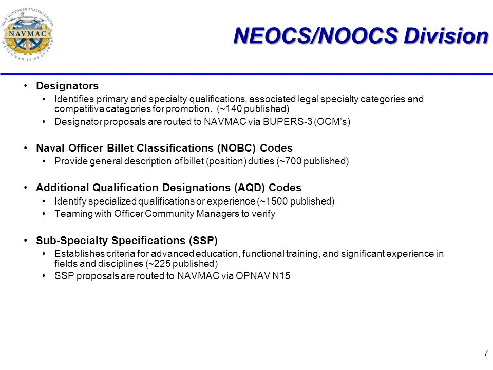 7 NEOCS/NOOCS Division Designators Identifies primary and specialty qualifications, associated legal specialty categories and competitive categories for promotion.