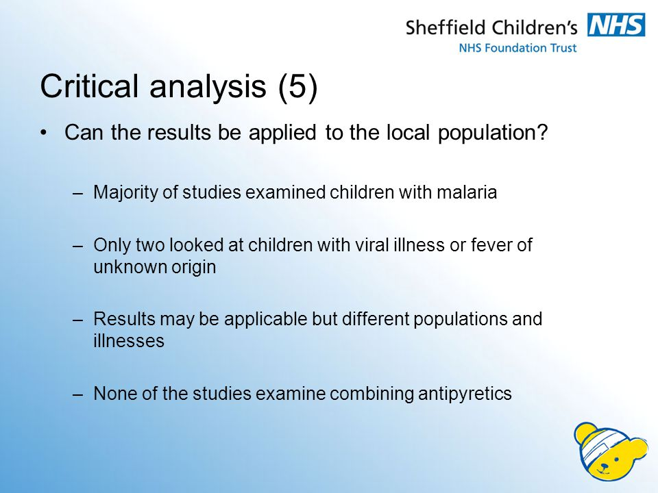 Critical analysis (5) Can the results be applied to the local population.