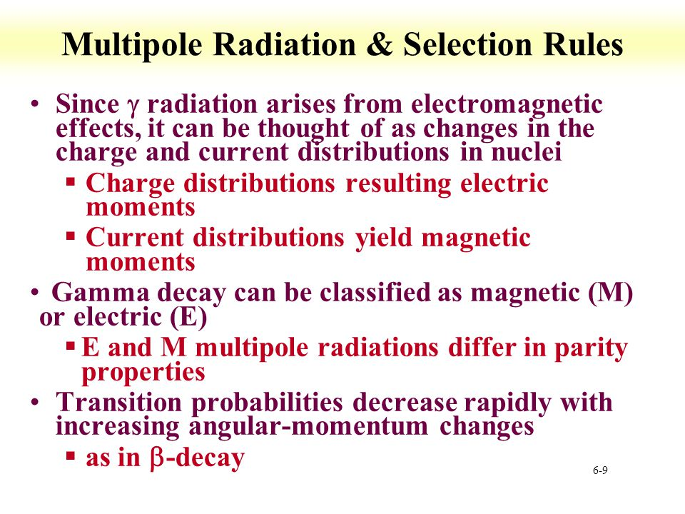 6-20 Mössbauer Spectroscopy Principles Conditions Spectra Principles Nuclear transitions §emission and absorption of gamma rays sometimes called nuclear gamma resonance spectroscopy Only suitable source are isotopes §Emission from isotope is essentially monochromatic §Energy tuning done by Doppler effect Vibration of source and absorber spectra recorded in mm/s (1E-12 of emission)