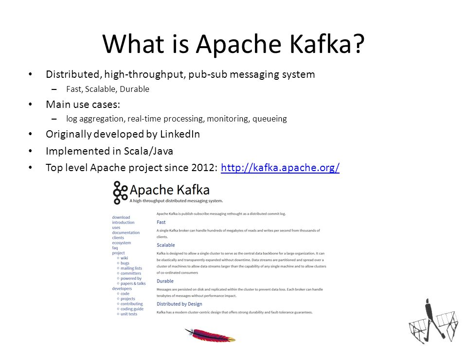 Links 34 Apache Kafka: Papers and presentations Main project page Small Mediawiki case study Storm: Introductory article Realtime discussing blog post Kafka+Storm for realtime BigData Trifecta blog post: Kafka+Storm+Cassandra IBM developer article Kafka+Storm@Twitter BigData Quadfecta blog post