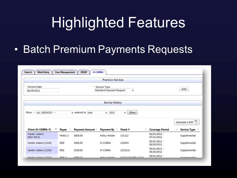 Highlighted Features Batch Premium Payments Requests
