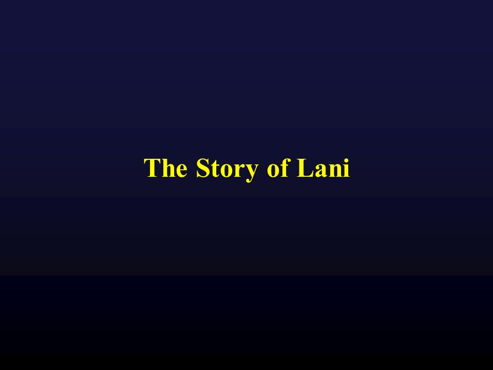 The Story of Lani