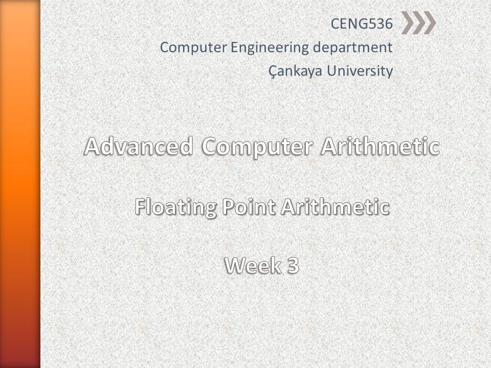 CENG 536 - Spring 2012-2013 Dr. Yuriy ALYEKSYEYENKOV 32