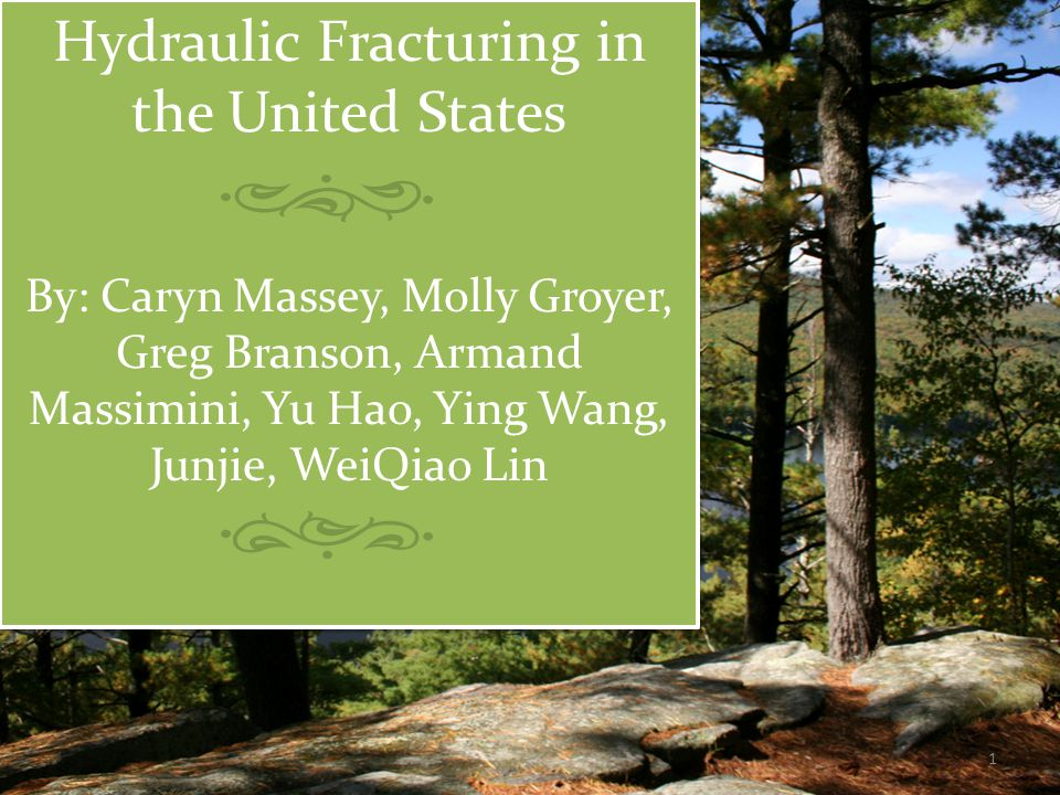 Introduction  Hydraulic Fracturing: The forcing open of fissures in subterranean rocks by introducing liquid at high pressure, esp.