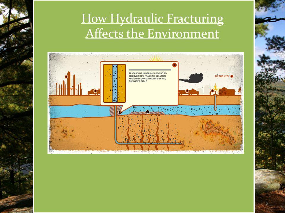 Hazardous Chemicals in the Fracking Process  Fracturing fluid  Sand-carrying fluid  Displacing liquid  Benzene, ethyl benzene, toluene and xylene 6