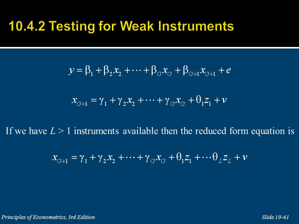 If we have L > 1 instruments available then the reduced form equation is