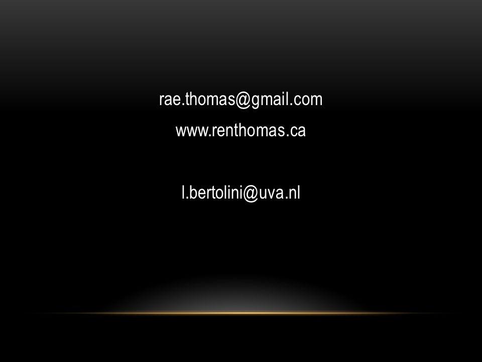 rae.thomas@gmail.com www.renthomas.ca l.bertolini@uva.nl