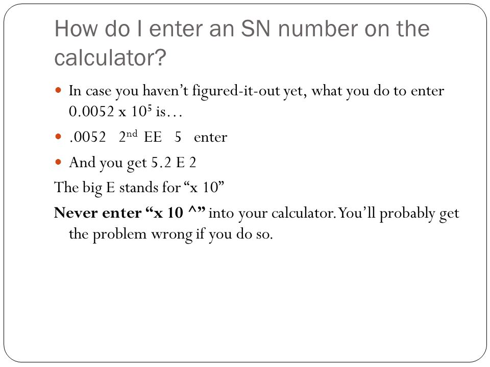 How do I enter an SN number on the calculator.