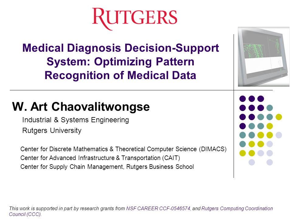 Medical Diagnosis Decision-Support System: Optimizing Pattern Recognition of Medical Data W.