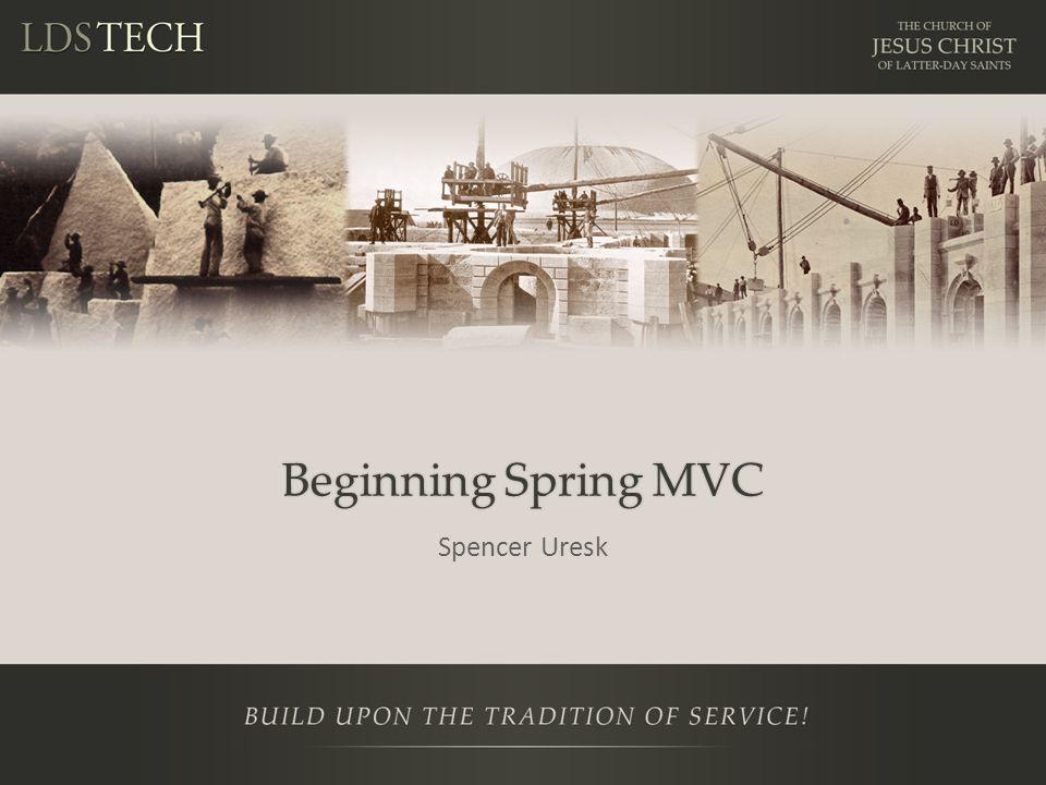 Beginning Spring MVC Spencer Uresk