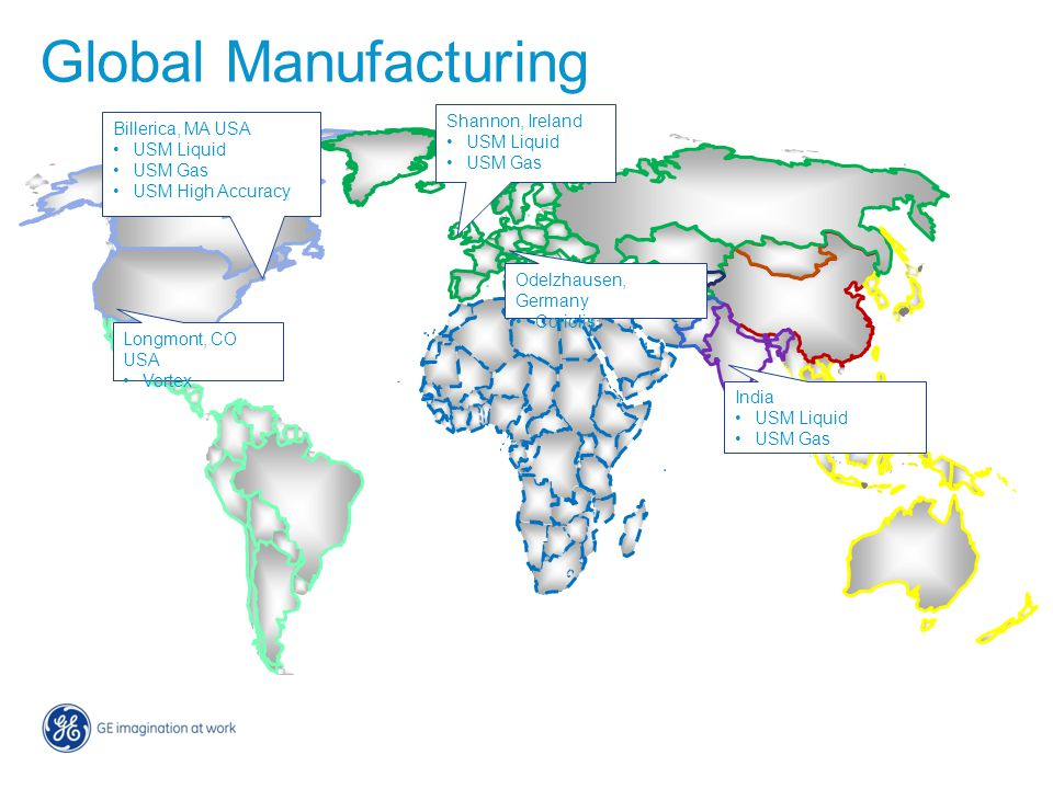 Global Manufacturing Shannon, Ireland USM Liquid USM Gas Billerica, MA USA USM Liquid USM Gas USM High Accuracy Odelzhausen, Germany Coriolis India US