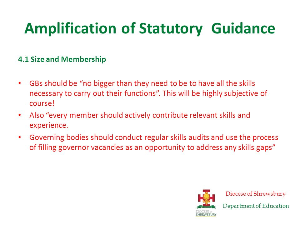 Amplification of Statutory Guidance 4.2 Skills The government has tried to define the skills we need.