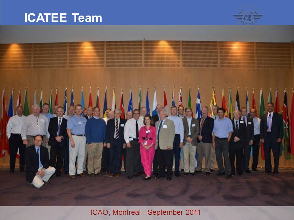94 ICAO, Montreal - September 2011 ICATEE Team