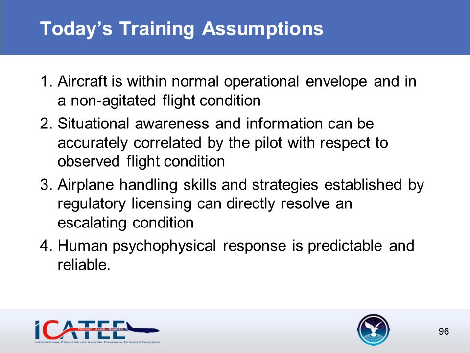 96 Today's Training Assumptions 1.