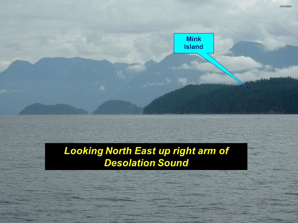 Looking North East up right arm of Desolation Sound Mink Island