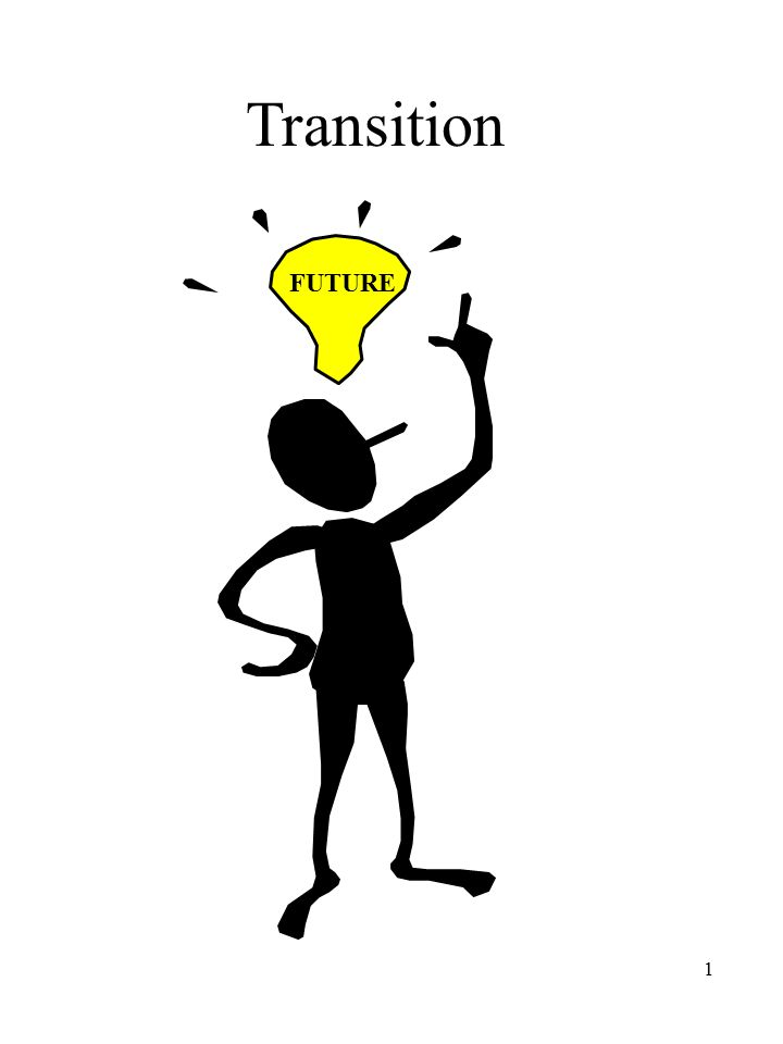 2 WHY FOCUS ON TRANSITION.