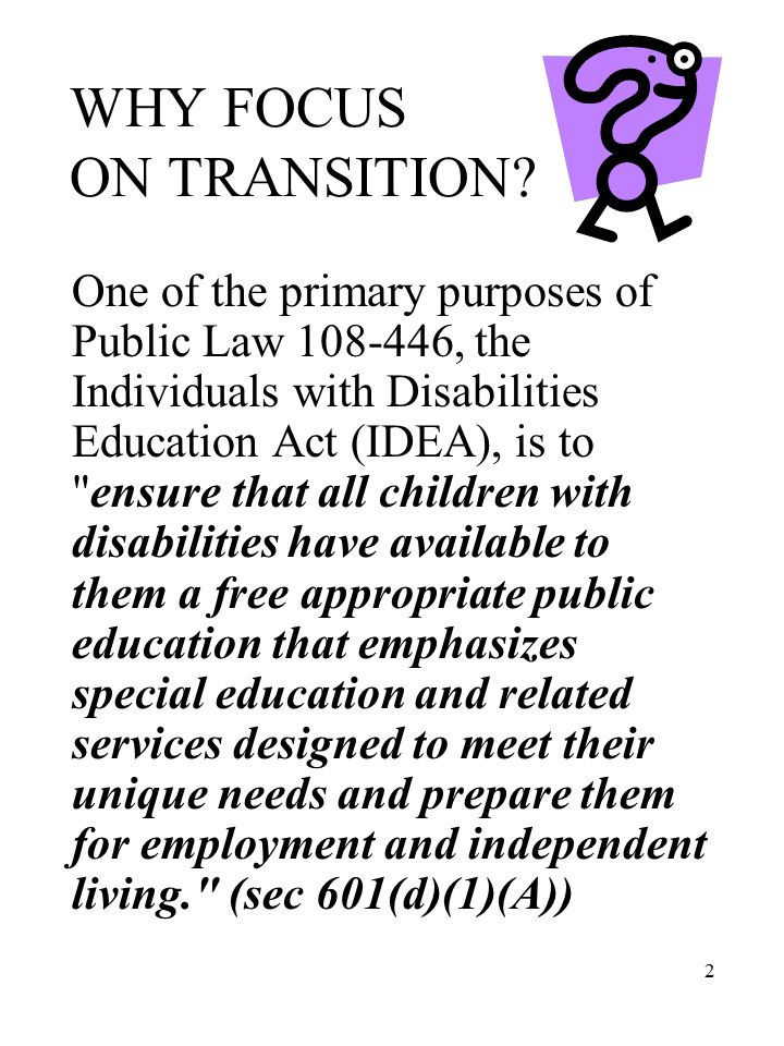 13 TRANSITION RELATED GOALS IEP 4 Measurable Annual Goals need to build skills in order to make the transition from school to post-school activities successful