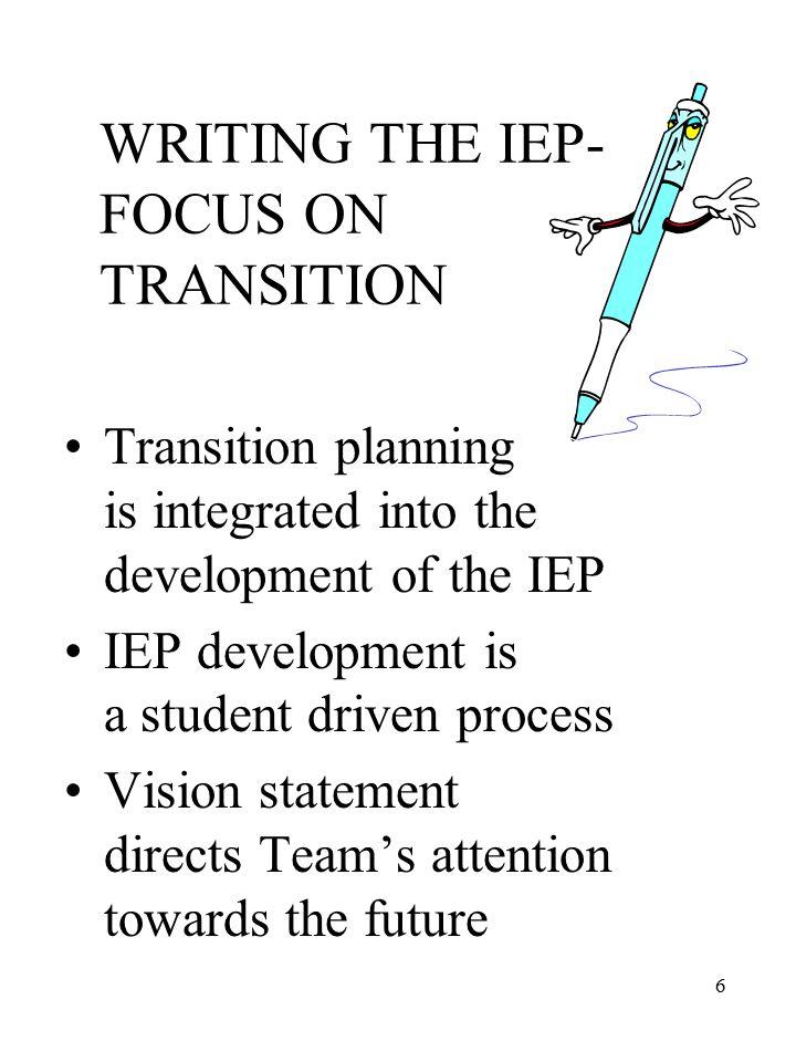 7 IDEA 2004 Transition Planning P.L.108-446, Section 614(d).