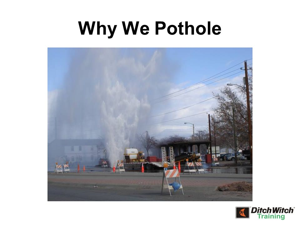 Why We Pothole