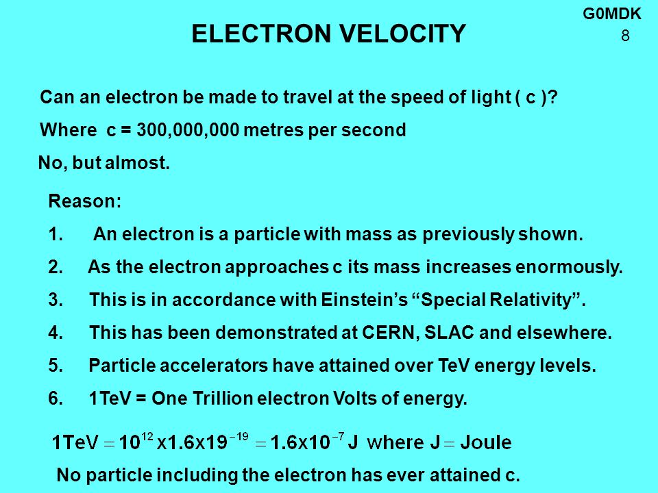G0MDK 9 ELECTRON VELOCITY IN VALVES Useful chart for determining electron speeds in valves