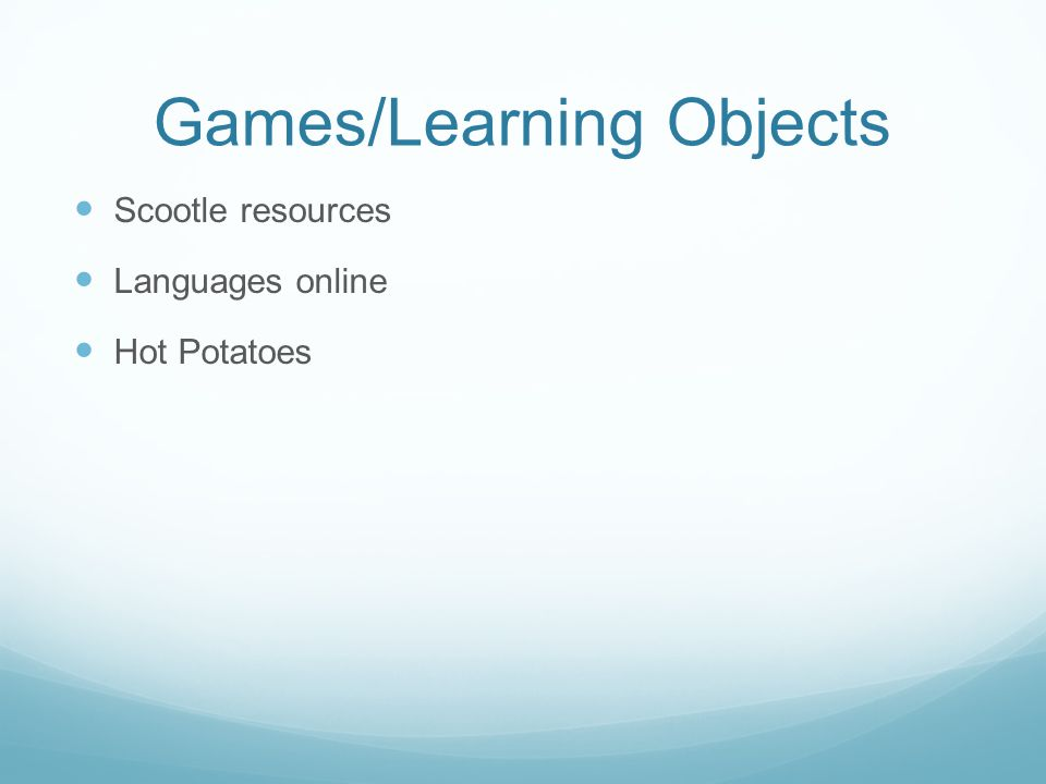 Games/Learning Objects Scootle resources Languages online Hot Potatoes