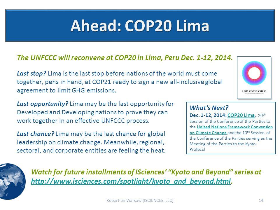 Ahead: COP20 Lima The UNFCCC will reconvene at COP20 in Lima, Peru Dec.