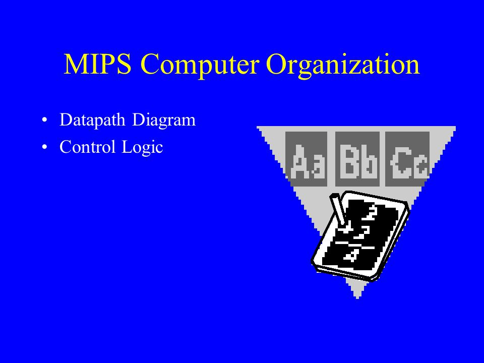 MIPS Assembly Language Programming Bob Britton, Instructor Lesson #2